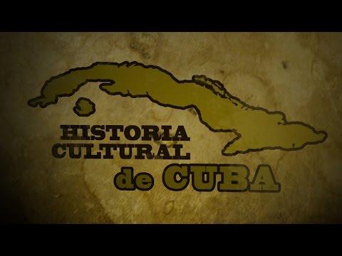 Historia Cultural de Cuba, Episodio 1 - El cubano