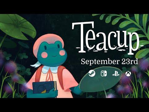 Teacup - Release Date Trailer