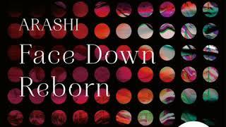 Gambar cover Face Down:Reborn / 1+5 ARASHI