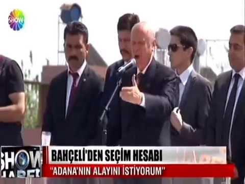 ADANA'NIN ALAYINI İSTİYORUM  !   Milliyetçi Hareket Partisi MHP
