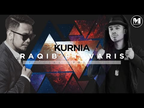 Raqib  - Kurnia ft W.A.R.I.S [Official Lyric Video]