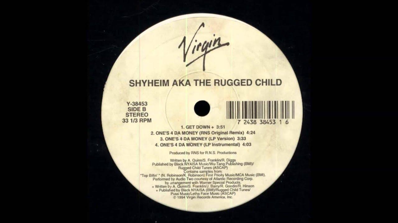 Shyheim Aka The Rugged Child Get Down Feat Snaggle Puss 1994