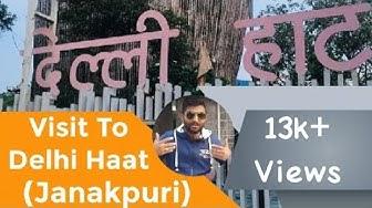 Visit to Delhi Haat (Janakpuri)