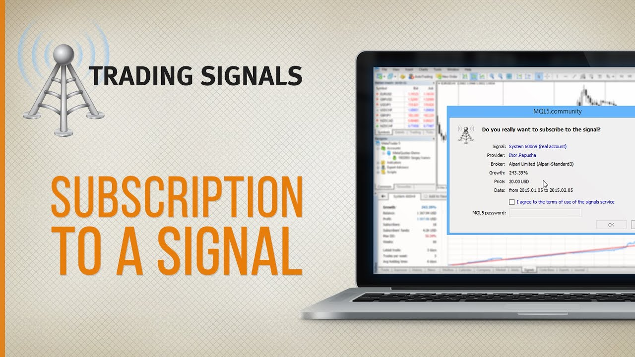 How to subscribe to a trading signal