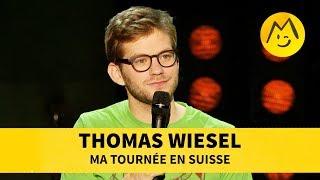 Thomas Wiesel - Ma tournée en Suisse