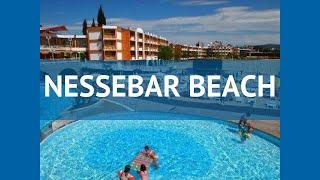 nESSEBAR BEACH 3* Болгария Солнечный Берег обзор  отель НЕСЕБР БИЧ 3* Солнечный Берег видео обзор