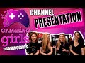GAMER GIRLS | GAMazING GIRLS | CHANNEL PRESENTATION VIDEO