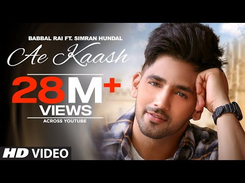 Ae Kaash Lyrics   Babbal Rai Mp3 Song Download
