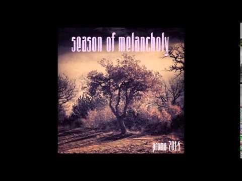 Season of Melancholy - Promo 2014 (full album)