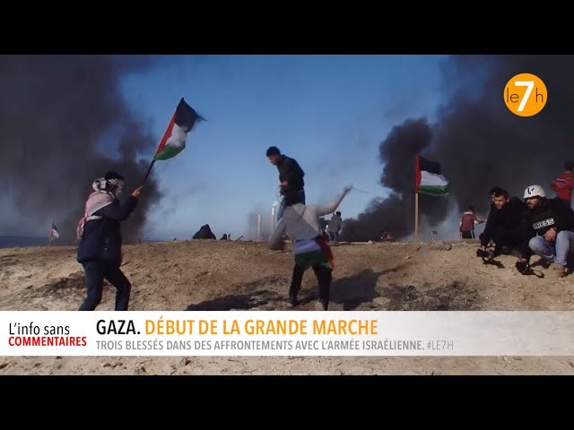 Gaza. Début de la grande marche