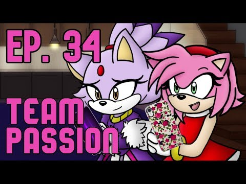 [Ep.34] Ask The Sonic Heroes - Team Passion (Rouge, Amy Rose, & Blaze)