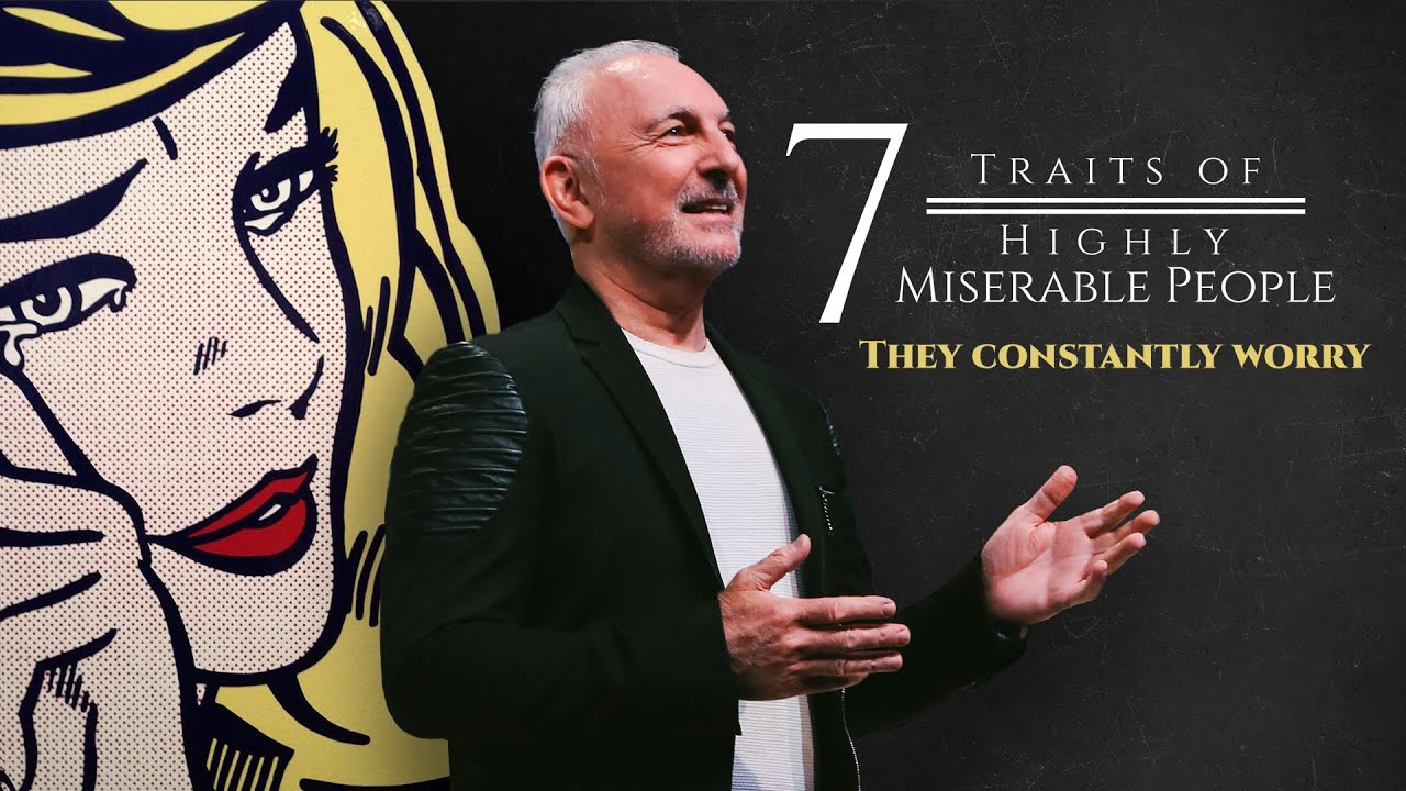 Download 7 Traits of Highly Miserable People Part 1 - They Constantly Worry   Ps André Olivier