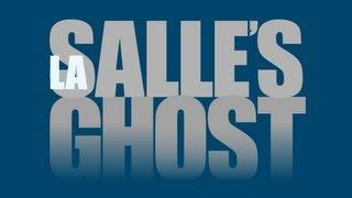 La Salle's Ghost trailer