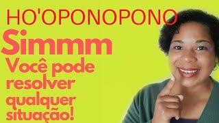 HO'OPONOPONO|Para Solução …