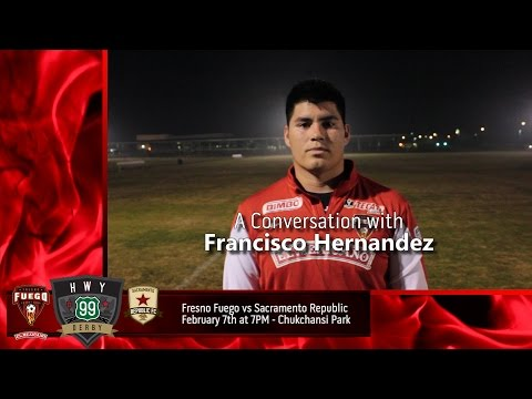 The HWY 99 Derby - A Conversation with GK Francisco Hernandez