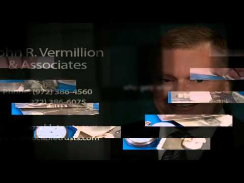video:Wills Services in Dallas TX - John R. Vermillion & Associates, LLC