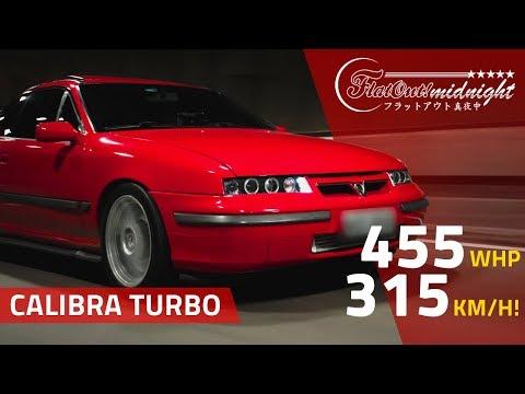 315 KM/H E 455 CV NAS RODAS: OPEL CALIBRA TURBO C20XE DE TOP SPEED DRIVER CUP | FlatOut Midnight