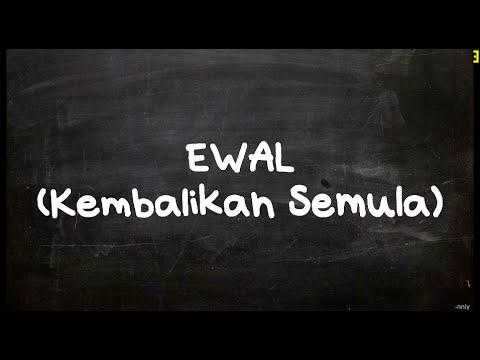 Ewal - Kembalikan Semula
