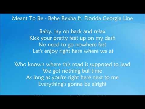 Meant To Be - Bebe Rexha ft.  Florida Georgia Line Lyrics