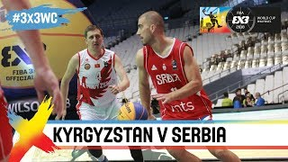 Kyrgyzstan v Serbia | Full Game | FIBA 3x3 World Cup 2018