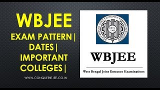 WBJEE 2018 | Exam Pattern | Important Colleges | Dates