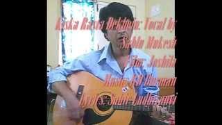 Kiska Rasta Dekhein Ai Dil Ai Saudai: Vocal by Sablu Mukesh