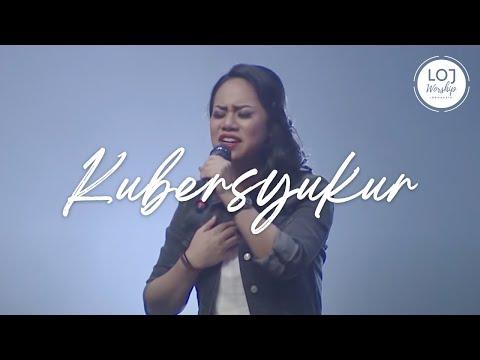 LIVE: Kubersyukur - Live at Grand Feast 2016 - LOJ Worship