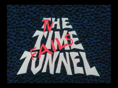 Download TV Fails: The Time Tunnel Episode 10 - Reign of Terror