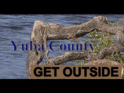 Yuba County -- Get Outside!
