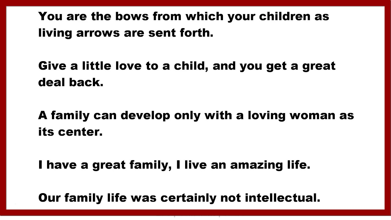 Family Quotes You Are The Bows From Which Your Children As Living