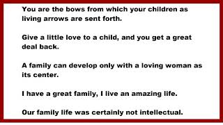 Family Quotes: You are the bows from which your children as living arrows are sent forth.