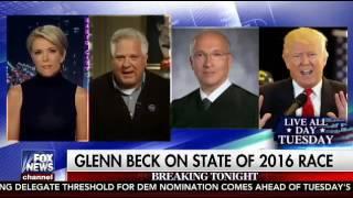 Glenn Beck Megyn Kelly FULL Interview June 6, 2016 Fox News