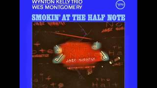 Wes Montgomery with Wynton Kelly Trio - Four on Six