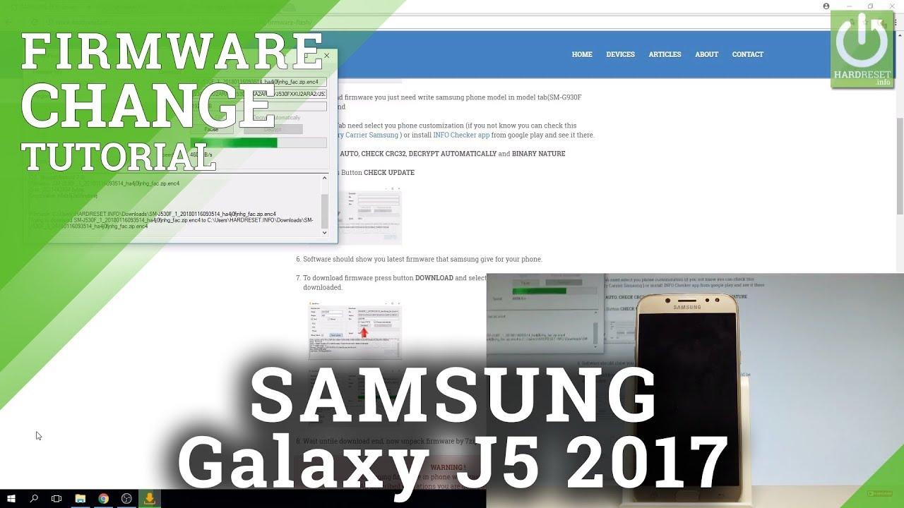 How to Flash SAMSUNG Galaxy J5 2017 - Upgrade / Change Firmware