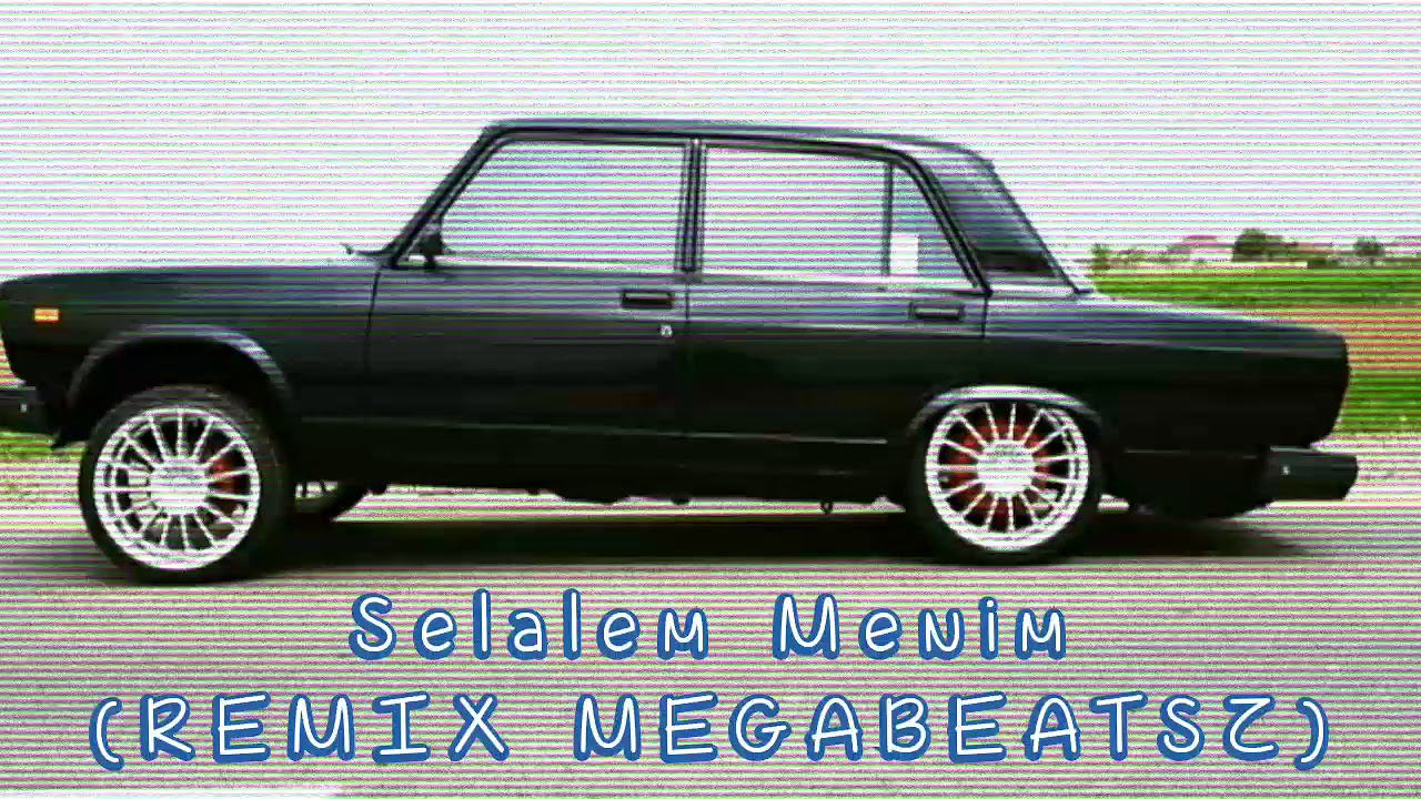 Şəlaləm Mənim Remix prod. MegaBeatsZ