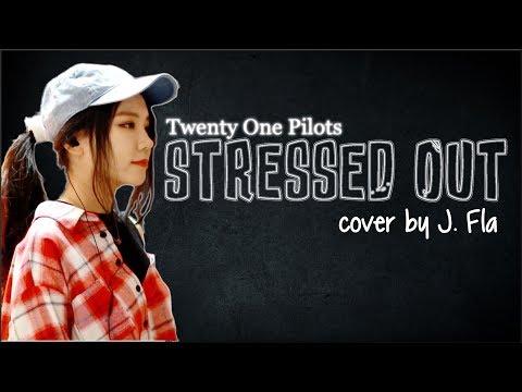 Lyrics: Twenty One Pilots - Stressed Out (J. Fla cover)