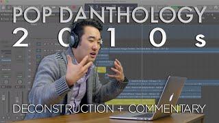 Pop Danthology 2010s Breakdown (Deconstruction & Commentary)