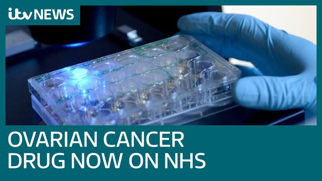 Breakthrough Ovarian Cancer Drug Approved By Nhs Itv News Youtube