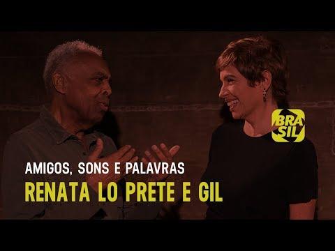 """Renata Lo Prete e Gil debatem a música """"Pela Internet"""" l Amigos Sons e Palavras"""