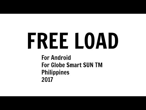 How to get free load in globe smart sun TM in Philippines