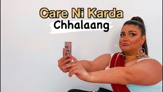 Care Ni Karda - Chhalaang | Yo Yo Honey Singh & Sweetaj Brar | Aishu