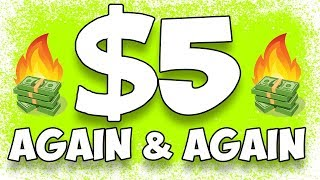 $5 Again and Again - Step by Step Make Money Online