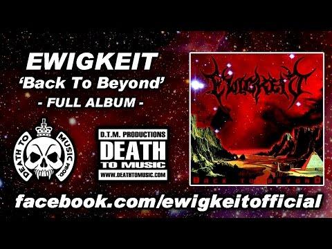 EWIGKEIT 'Back To Beyond' (2013) - FULL ALBUM
