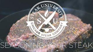Steak University Minute - Seasoning Your Steak