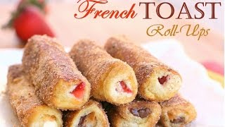 Easy French Toast Roll-ups
