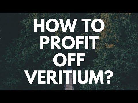 HOW TO PROFIT FROM VERITIUM?