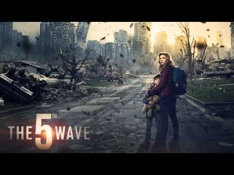 Trailer Music The 5th Wave (Theme Song) - Soundtrack The 5th Wave