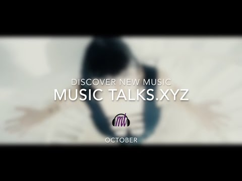 Independent & Alternative Music on Music Talks | October Featured Artists