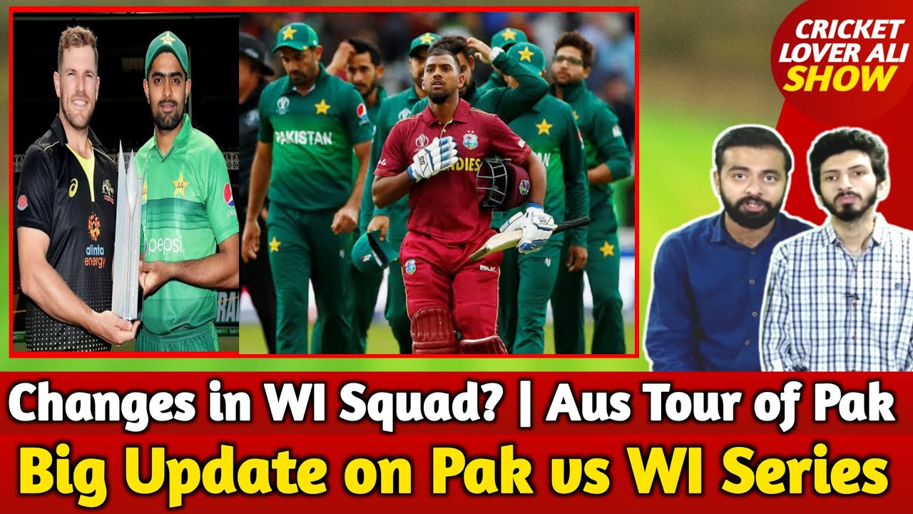 Big News on Pak Tour of WI Series | Changes in WI Squad Against Pak | Update on Aus Tour of Pak