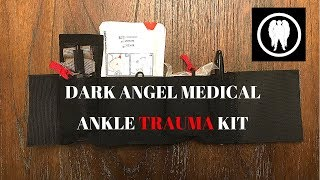Dark Angel Medical Ankle Trauma Kit Initial Impression Review